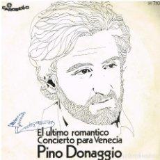 Discos de vinil: PINO DONAGGIO - PERO ANOCHE EN LA PLAYA / EL ULTIMO ROMANTICO - SINGLE 1971. Lote 156107438