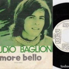 Dischi in vinile: CLAUDIO BAGLIONI - AMORE BELLO - SINGLE PROMOCIONAL ESPAÑOL. Lote 156115906