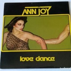 Discos de vinilo: ANN JOY - LOVE DANCE - 1980 - LP. Lote 156172046
