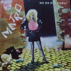 Discos de vinilo: METRO - NO ES EXTRAÑA ? MAXI SINGLE SPAIN PROMO 1984. Lote 156180482