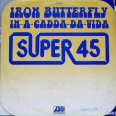 Discos de vinilo: IRON BUTTERFLY - IN A GADDA DA VIDA MAXI SINGLE SPAIN 1978. Lote 156185454