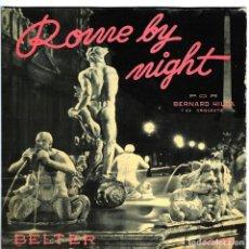 Discos de vinilo: BERNARD HILDA Y SU ORQUESTA - ROME BY NIGHT - BELTER 50099 - 1957. Lote 156191882