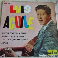 Discos de vinilo: LUIS AGUILE – PREGUNTASELO A FRIZZI + 3 - EP. Lote 156205786