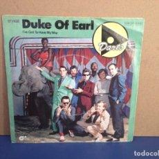 Discos de vinilo: DARTS - DUKE OF EARL - I'VE GOT TO HAVE MY WAY/ ¡¡OCASIÓN!! SINGLE VINILO . Lote 156206814