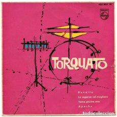 Discos de vinilo: TORQUATO Y LOS 4 – RENATTA + 3 TEMAS - EP SPAIN 1963. Lote 156215230