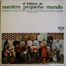 Discos de vinilo: NUESTRO PEQUEÑO MUNDO – EL FOLKLORE DE NUESTRO PEQUEÑO MUNDO, SONOPLAY – 15.0026/6. Lote 156242590