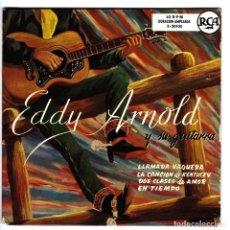 Discos de vinilo: EDDY ARNOLD Y SU GUITARRA - LLAMADA VAQUERA - LA CANCIÓN DE KENTUCKY - EN TIEMPO -DOS - RCA 3-20103. Lote 156243330