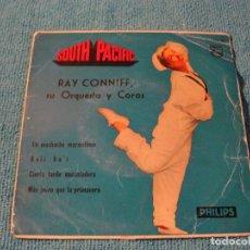 Discos de vinilo: LOTE EP RAY CONNIFF SOUTH PACIFIC SELLO PHILIPS 1960. Lote 156243398