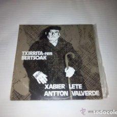 Discos de vinilo: XABIER LETE -ANTTON VALVERDE / TXIRRITAREN BERTSOAK /LP DOBLE + PORTADA DOBLE 33 RPM /EDITADO ELKAR. Lote 156257522