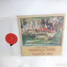 Discos de vinilo: PEIO DOSPITAL ETA MIXEL ETXEBERRI / EUSKAL PESTA LP 33 RPM PORTADA DOBLE . Lote 156261898