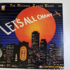Discos de vinilo: THE MICHAEL ZAGER BAND ‎- LET'S ALL CHANT (VINILO). Lote 156272338