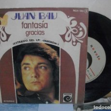 Discos de vinilo: JUAN BAU FANTASIA SINGLE SPAIN 1976 PDELUXE. Lote 156273646