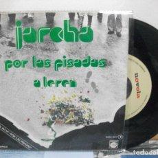 Discos de vinilo: JARCHA POR LAS PISADAS SINGLE SPAIN 1978 PDELUXE. Lote 156279814