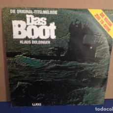 Discos de vinilo: KLAUS DOLDINGER - B.S.O. TV SERIE (DAS BOOT) / ¡¡OCASIÓN!! SINGLE VINILO. Lote 156300098