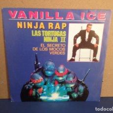 Discos de vinilo: VANILLA ICE - NINJA RAP - EL SECRETO DE LOS MOCOS VERDES / ¡¡RARISIMO!! SINGLE VINILO PROMOCIONAL . Lote 156314062