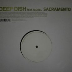 Discos de vinilo: DEEP DISH FEAT MOREL SACRAMENTO. Lote 156449798