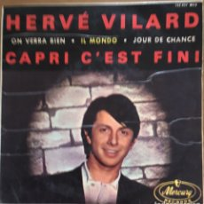 Discos de vinilo: HERVE VILARD CAPRI CÉST FINI EP ESPAÑA. Lote 156466338