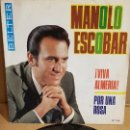 Discos de vinilo: MANOLO ESCOBAR / VIVA ALMERÍA / SG - BELTER-1970 / MBC. ***/***. Lote 156469822