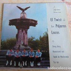 Discos de vinilo: LOS PÁJAROS LOCOS – EL TWIST DE LOS PÁJAROS LOCOS - EP IBEROFON 1962. Lote 156470590
