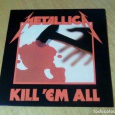 Discos de vinilo: METALLICA - KILL 'EM ALL (LP REEDICIÓN, CON ENCARTE) NUEVO. Lote 216573085