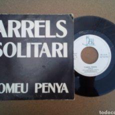 Discos de vinilo: SINGLE TOMEU PENYA ARRELS SOLITARI. Lote 156488480