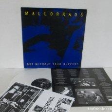 Discos de vinilo: MALLORKAOS - NOT WITHOUT YOUR SUPPORT -LP- AXCX RECORDS - GRUPO DE PALMA DE MALLORCA - N MINT. Lote 156497478