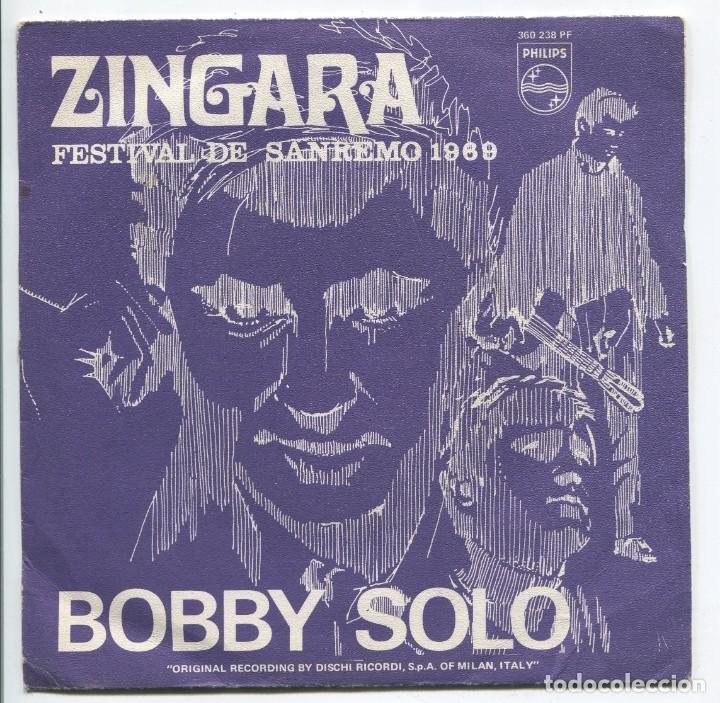 BOBBY SOLO. FESTIVAL SAN REMO. ZINGARA. PHILIPS 1969. SP (Música - Discos - Singles Vinilo - Otros Festivales de la Canción)