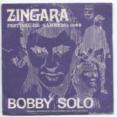 Discos de vinilo: BOBBY SOLO. FESTIVAL SAN REMO. ZINGARA. PHILIPS 1969. SP. Lote 156499658