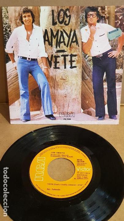 LOS AMAYA / VETE / SG - RCA-VICTOR-1977 / MBC. ***/*** (Música - Discos - Singles Vinilo - Flamenco, Canción española y Cuplé)