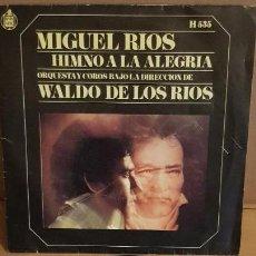 Discos de vinilo: MIGUEL RIOS / HIMNO A LA ALEGRÍA / SG - HISPAVOX-1969 / MBC. ***/***. Lote 156502926