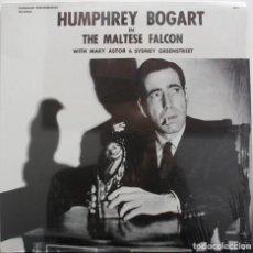 Discos de vinilo: HUMPHREY BOGART. EL HALCÓN MALTÉS Y LIGERAMENTE ESCARLATA. Lote 156508706