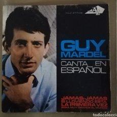 Discos de vinilo: GUY MARDEL - JAMÁS, JAMÁS + 3. Lote 156520140