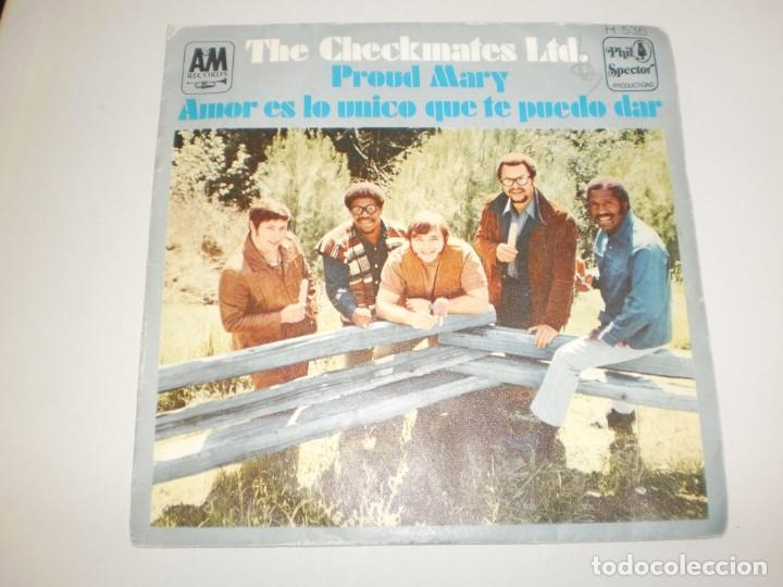 SINGLE THE CHECKMATES LTD. PROUD MARY. AMOR ES LO ÚNICO QUE TE PUEDO DAR. HISPAVOX 1969 SPAIN (Música - Discos - Singles Vinilo - Pop - Rock Extranjero de los 50 y 60)