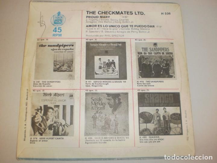 Discos de vinilo: single the checkmates ltd. proud mary. amor es lo único que te puedo dar. hispavox 1969 spain - Foto 2 - 156528286