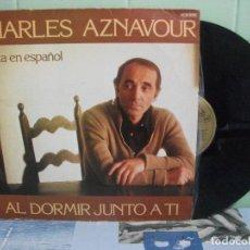 Discos de vinilo: CHARLES AZNAVOUR LP AL DORMIR JUNTO A TI.ESPAÑA 1979. Lote 156529078