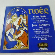 Discos de vinilo: NOEL -NADO ROBIN -JEAN BORTHAYRE -DECCA -EP -N. Lote 156530170