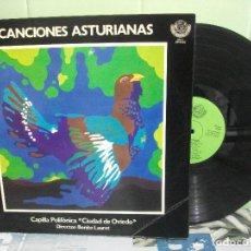 Discos de vinilo: LP CORO DE LA CAPILLA POLIFÓNICA CIUDAD DE OVIEDO CANCIONES ASTURIANAS ASTURIAS. Lote 156531350