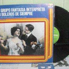 Discos de vinilo: EL GRUPO FANTASÍA INTERPRETA 28 BOLEROS DE SIEMPRE. LP RCA . Lote 156532734