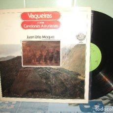Discos de vinilo: LP JUAN URIA MAQUA VAQUEIRAS Y OTRAS CANCIONES ASTURIAS PEPETO. Lote 156536102