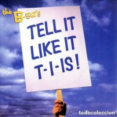 Discos de vinilo: THE B-52'S - TELL IT LIKE IT T-I-IS - SINGLE GERMANY 1992. Lote 156537970