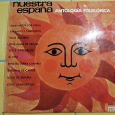 Discos de vinilo: NUESTRA ESPAÑA- ANTOLOGIA FOLKLORICA- 10 PULGADAS- ORLADOR 1964 ESPAÑA 7. Lote 156539581