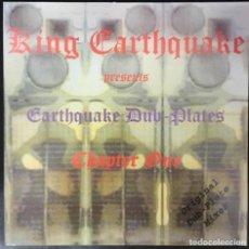 Discos de vinilo: KING EARTHQUAKE  EARTHQUAKE DUB-PLATES CHAPTER ONE 2005 KELP001 LP NUEVO DUB . Lote 156544066