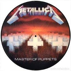 Discos de vinilo: METALLICA LP MASTER OF PUPPETS PRECIOSO PICTURE DISC MUY RARO COLECCIONISTA. Lote 156544906