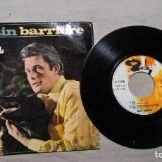 Discos de vinilo: MUSICA SINGLE: ALAIN BARRIERE / VA / CA FAIT AIMER LA VIE / ENFANCE / PETITE FEE (ABLN). Lote 156569550