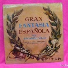 Discos de vinilo: GRAN FANTASIA ESPAÑOLA -- DE RICARDO VILLA, BANDA DE LA ACADEMIA GENERAL MILITAR, BELTER,1961.. Lote 156574758