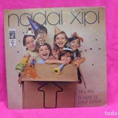 Discos de vinilo: NADAL XIPI -- RIN RIN / EL MATI DE SANT ESTEVE, CONCENTRIC, 1971, DISCOTECA CAVALL FORT.. Lote 156575482