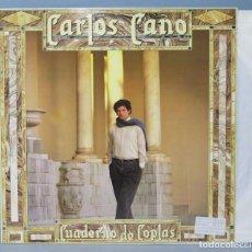 Discos de vinilo: LP. CARLOS CANO. CUADERNO DE COPLAS . Lote 156578098