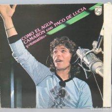 Discos de vinilo: LP. CAMARON DE LA ISLA. COMO EL AGUA. Lote 156579282