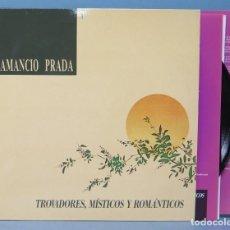 Discos de vinilo: 2 LP. AMANCIO PRADA. TROVADORES MISTICOS Y ROMANTICOS . Lote 156580386