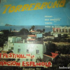 Discos de vinilo: TORREBRUNO - II FESTIVAS DE LA CANCION ESPAÑOLA .EP. - ORIGINAL ESPAÑOL -HISPAVOX 1960 - MONOAURAL -. Lote 156585594